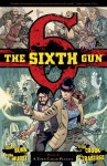 The Sixth Gun, V4: A Town Called Penance - Cullen Bunn, Charlie Chu, Brian Hurtt, Tyler Crook, Bill Crabtree, Bill Crabtree