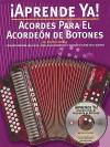 Acordes Para el Acordeon de Botones [With CD] - Foncho Castellar