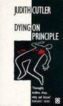 Dying On Principle - Judith Cutler