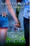 Horror High School: Return of the Loving Dead - Araminta Star Matthews, Stan Swanson