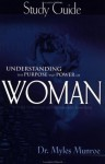Understanding the Purpose and Power of Woman Study Guide by Myles Munroe (1-Dec-2002) Paperback - Myles Munroe