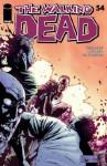 The Walking Dead #54 - Robert Kirkman, Charles Adlard