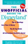 The Unofficial Guide to Disneyland 1997 - Bob Sehlinger