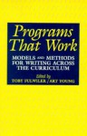 Programs That Work - Toby Fulwiler, Art Young