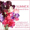 Summer - A Season in Verse - John Keats, Alexander Pope, William Blake, Christina Rossetti, Ghizela Rowe, Richard Mitchley