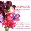 Summer - A Season in Verse - John Keats, Alexander Pope, William Blake, Christina Rossetti, Ghizela Rowe, Richard Mitchley