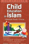 Child Education In Islam - ʻAbd Allāh Nāṣiḥ ʻUlwān
