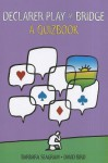 Declarer Play at Bridge: A Quizbook - Barbara Seagram, David Bird
