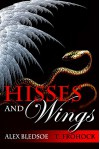 Hisses and Wings - Alex Bledsoe, T. Frohock
