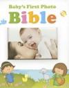 Baby's First Photo Bible - Dan Miller