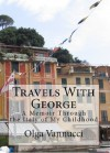 Travels with George - Olga Vannucci