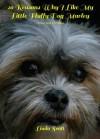 20 Reasons Why I Like My Little Fluffy Dog Marley Book (1) - Linda Scott