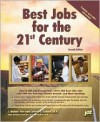 Best Jobs for the 21st Century - J. Michael Farr, LaVerne L. Ludden