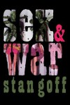 Sex and War - Stan Goff