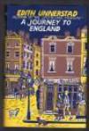 A Journey to England - Edith Unnerstad, Lilian Seaton, Ulla Sundin-Wickman