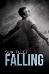 Falling - Suki Fleet