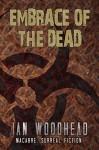 Embrace of the Dead - Ian Woodhead