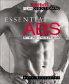 Essential Abs: An Intense 6-Week Program (The Men's Health Peak Conditioning Guides) - Kurt Brungardt, Lou Schuler