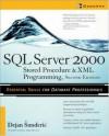 SQL Server 2000: Stored Procedure & XML Programming - Dejan Sunderic