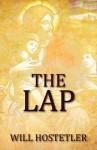 The Lap - Will Hostetler