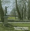 Prussian Gardens - Katja Schoene, Hillert Ibbeken