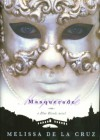 Masquerade - Christina Moore, Melissa de la Cruz
