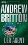 Der Agent - Andrew Britton, Bernhard Liesen