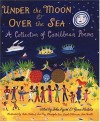 Under the Moon & Over the Sea: A Collection of Caribbean Poems - John Agard