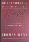 Buddenbrooks: The Decline of a Family - Thomas Mann