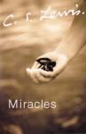 Miracles - C.S. Lewis