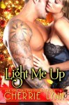Light Me Up - Cherrie Lynn