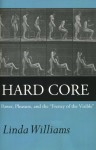 """Hard Core: Power, Pleasure, and the """"Frenzy of the Visible"""" - Linda D. Williams"""