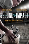 Second Impact - David Klass, Perri Klass