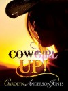 Cowgirl Up! - Carolyn Anderson-Jones