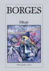 Fikcje - Andrzej Sobol-Jurczykowski, Stanisław Zembrzuski, Jorge Luis Borges