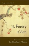 The Poetry of Zen - Sam Hamill, J.P. Seaton