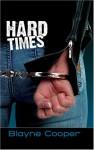Hard Times - Blayne Cooper