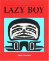 Lazy Boy - Anne Cameron