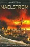 Maelstrom - Taylor Anderson