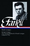 James T Farrell: Studs Lonigan a Trilogy (Library of America) - James T. Farrell