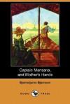 Captain Mansana, and Mother's Hands (Dodo Press) - Bjørnstjerne Bjørnson