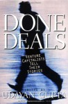 Done Deals: Venture Capitalists Tell Their Stories - Udayan Gupta
