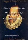 Der Eifersüchtige Estremadurer und andere Novellen - Miguel de Cervantes Saavedra