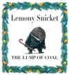 The Lump of Coal (Audio) - Lemony Snicket, Neil Patrick Harris, Brett Helquist