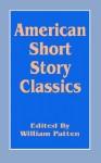 American Short Story Classics - William Patten