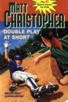 Double Play at Short - Matt Christopher, Karen Meyer