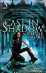 Cast in Shadow - Michelle Sagara, Khristine Hvam