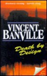 Death by Design - Vincent Banville