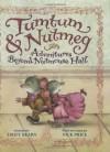 Tumtum and Nutmeg (Tumtum & Nutmeg) - Emily Bearn