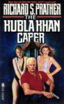 The Kubla Khan Caper - Richard S. Prather